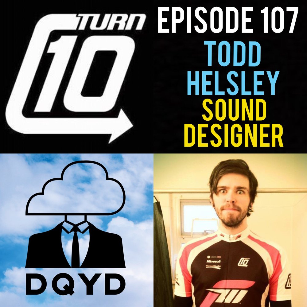 "Episode 107 with Sound Designer: Todd Helsley! Responsible for mixing and mastering some of the excellent audio found in the Forza videogame series, Todd takes us down his path which started as a musician. From bleeps and bloops the user interface makes, to crowd noises to the rumble of the engine he explains the thought process one goes through to make an idea transform into a playable actuality. This one is a ""cannot miss"" if you are a videogame fan!  Song of the week is ""Electric Flies"" by Shane Coppotelli! https://www.reverbnation.com/musician/shanecoppotelli"