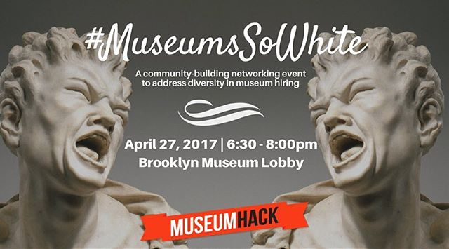 We're partnering up with @museumhack and @monica_muses to bring you #MuseumsSoWhite on Thursday, April 27th at the Brooklyn Museum!