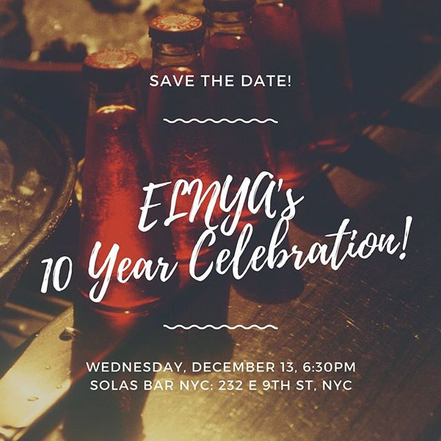Come raise your glass to ELNYA's 10 year anniversary on Wednesday, Dec 13th at @solasbarnyc!