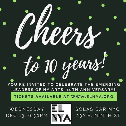 💥Time to party!💥 Join us on Dec 13th to cheers to 10 years of ELNYA! Tickets are $10 in advance and link is in bio! #emergingartist #artsleaders #nycartists #artsparty #networking #10years