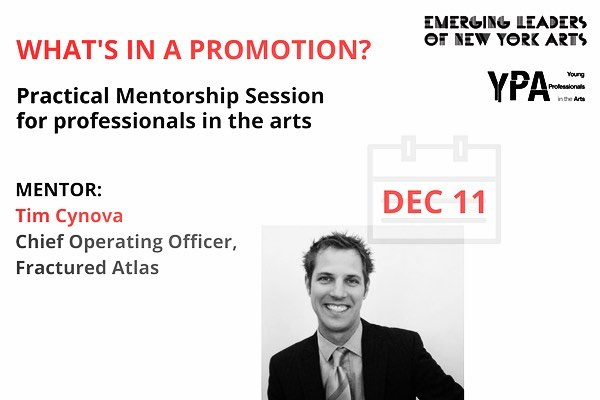 Calling all arts professionals! Join us next Monday, Dec 11, for a mentorship session on navigating a promotion and charting a career path in less structured environments. Reserve your place on elnya.org ($10)  See you soon!