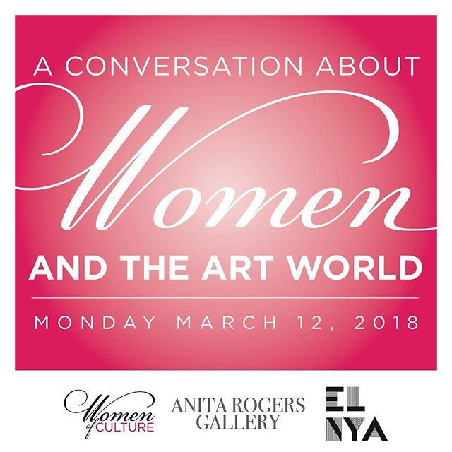 Save the date of March 12th to join us and Women of Culture for an intimate conversation about the role of women in the art world at the Anita Rogers Gallery. More details and tickets to follow!