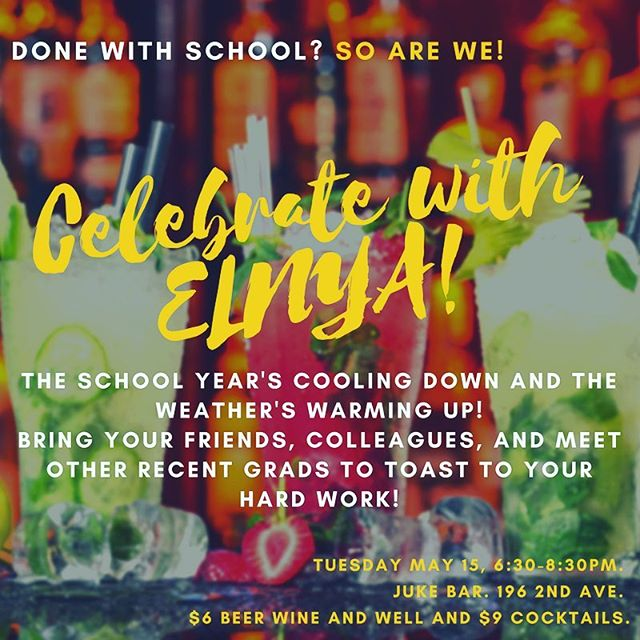 Join ELNYA for this spring/summer Happy Hour celebration to celebrate the end of the semester, your accomplishments, meet peers in the field, and learn about free promos and job opportunities. Even if you're not in grad school, join us at @jukebarnyc on May 15 from 6:30-8:30pm! #elnya #arts #artsadmin #happyhour #graduation
