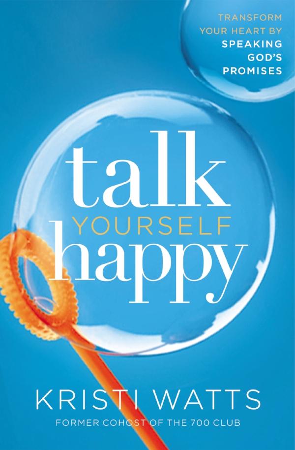 kristi-watts-700-club-talk-yourself-happy