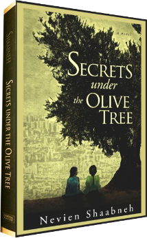 Secrets Under the Olive Tree by Nevien Shaabneh
