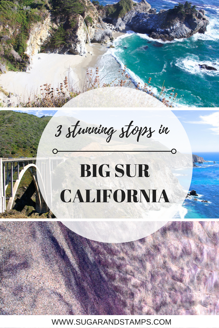 Sugar and Stamps: 3 Stunning Stops in Big Sur