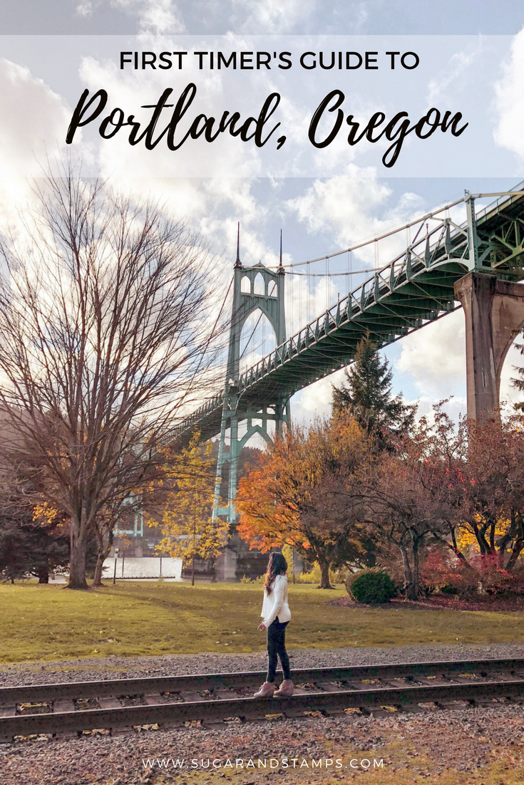 First Timer's Guide to Portland, Oregon