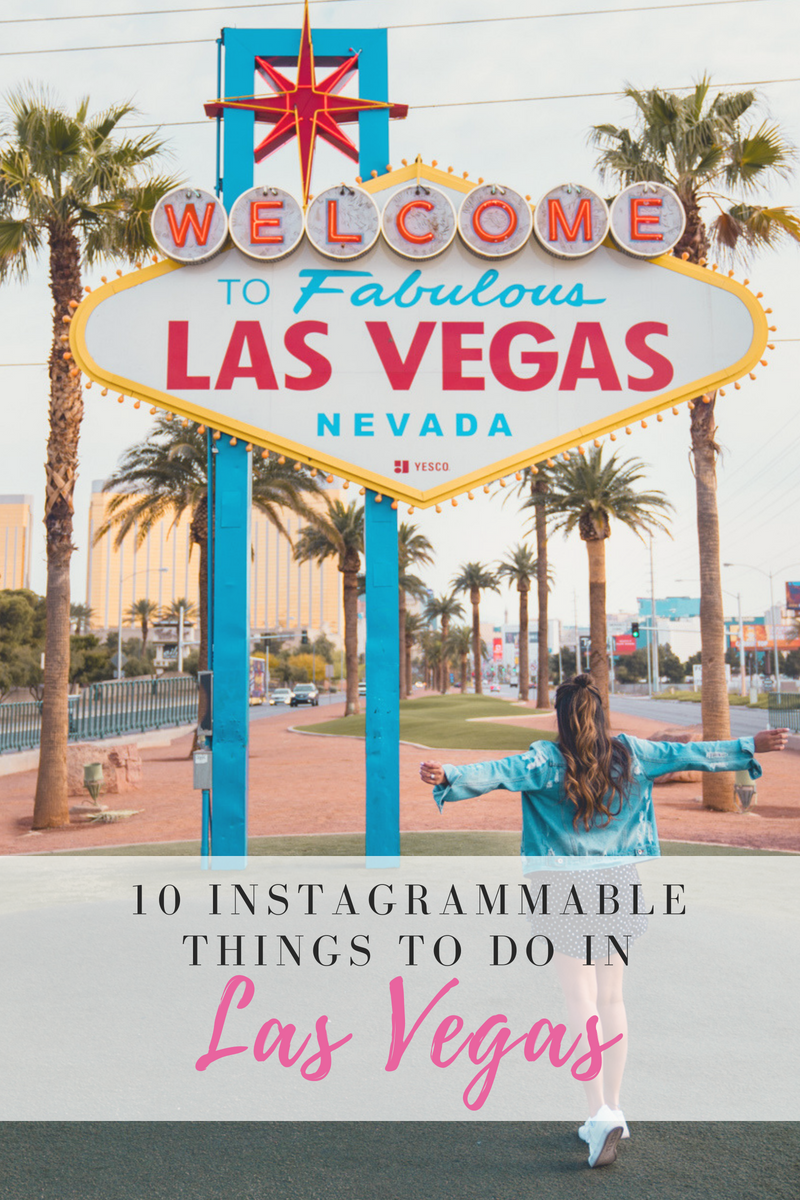 Instagrammable Things To Do In Las Vegas