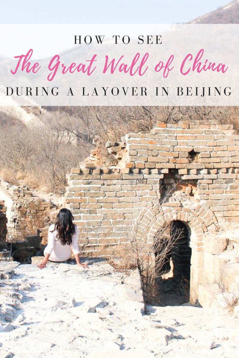 How to See the Great Wall of China During a Layover in Beijing