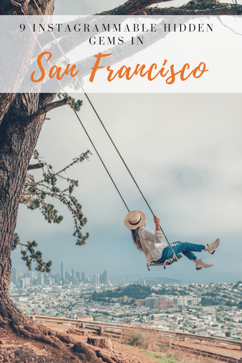 9 Instagrammable Hidden Gems in San Francisco