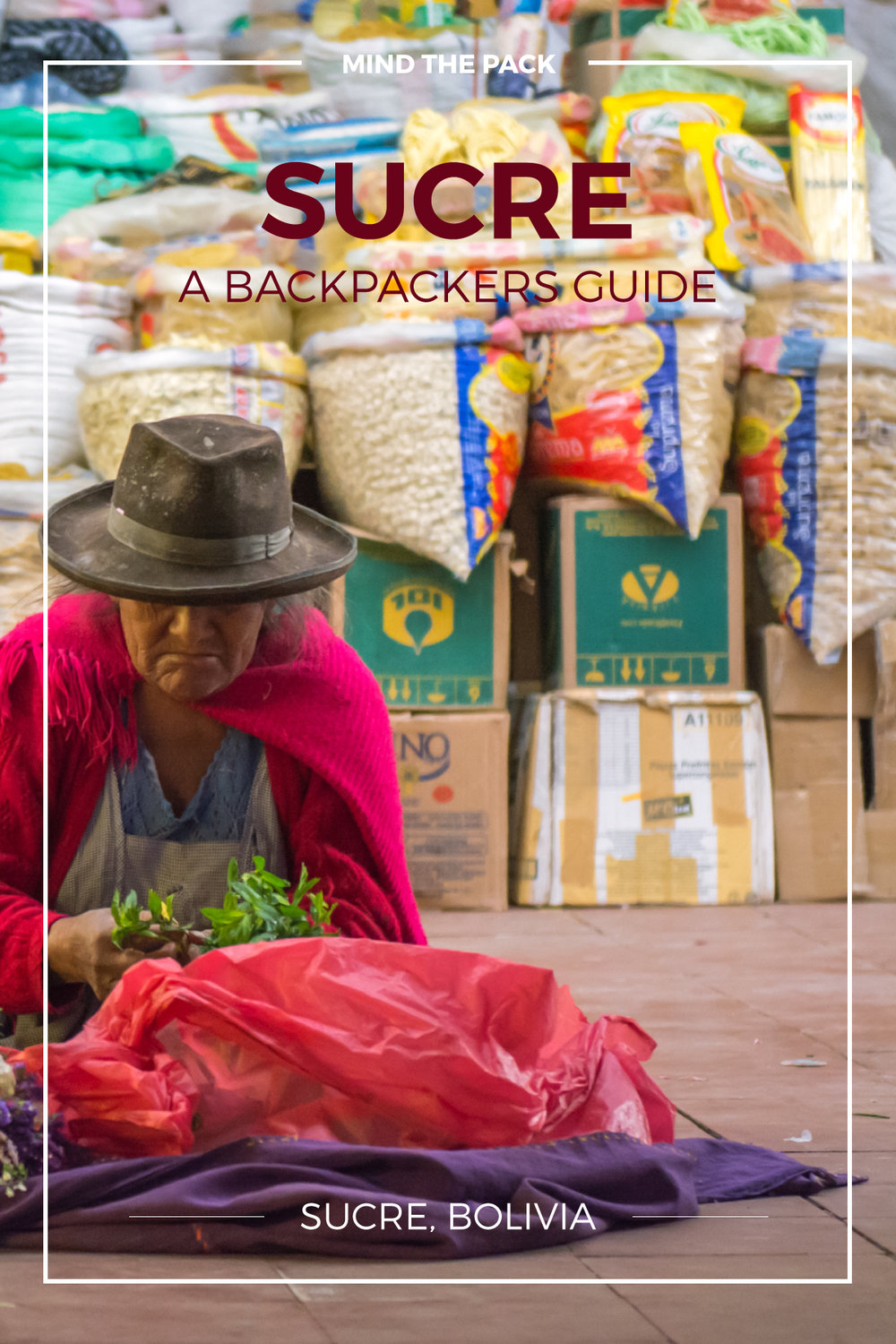 Sucre – A backpackers guide