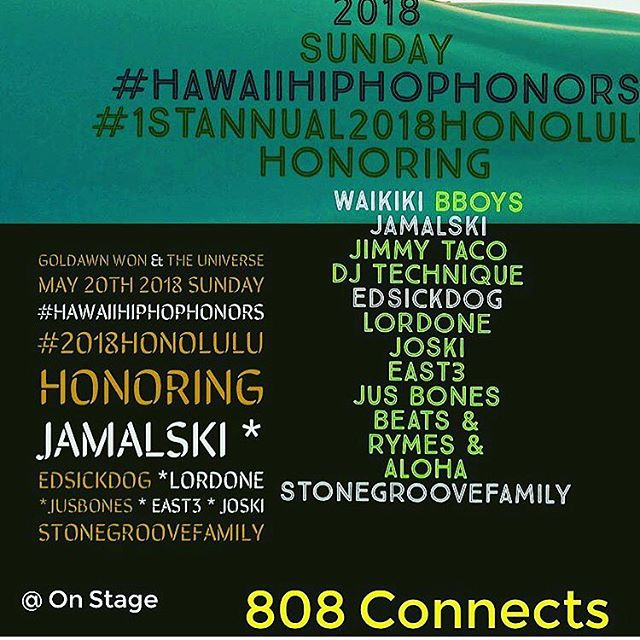 Dis Sunday, @goldawn808 x Fam With Be Hosting Da Very First #HawaiiHipHopHonors At @onstage808 From 6pm-2am!!! Showing Appreciation To Some Of Our Communities Emcees, Writers, Deejays, B-Boys & Promoters!!! Along With Special Performances!!! Tix On Sale Now For $11 At Eventbrite.com/$20 Door With Limited Capacity!!! For More Info. Hit Up @goldawn808!!!