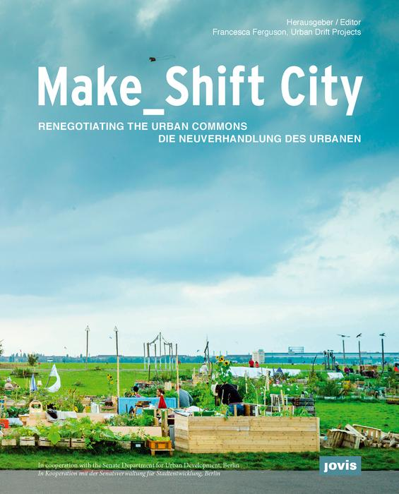 Make_Shift City_x700_f65cd808de5652e91d9031a62f9dd8a2.jpg