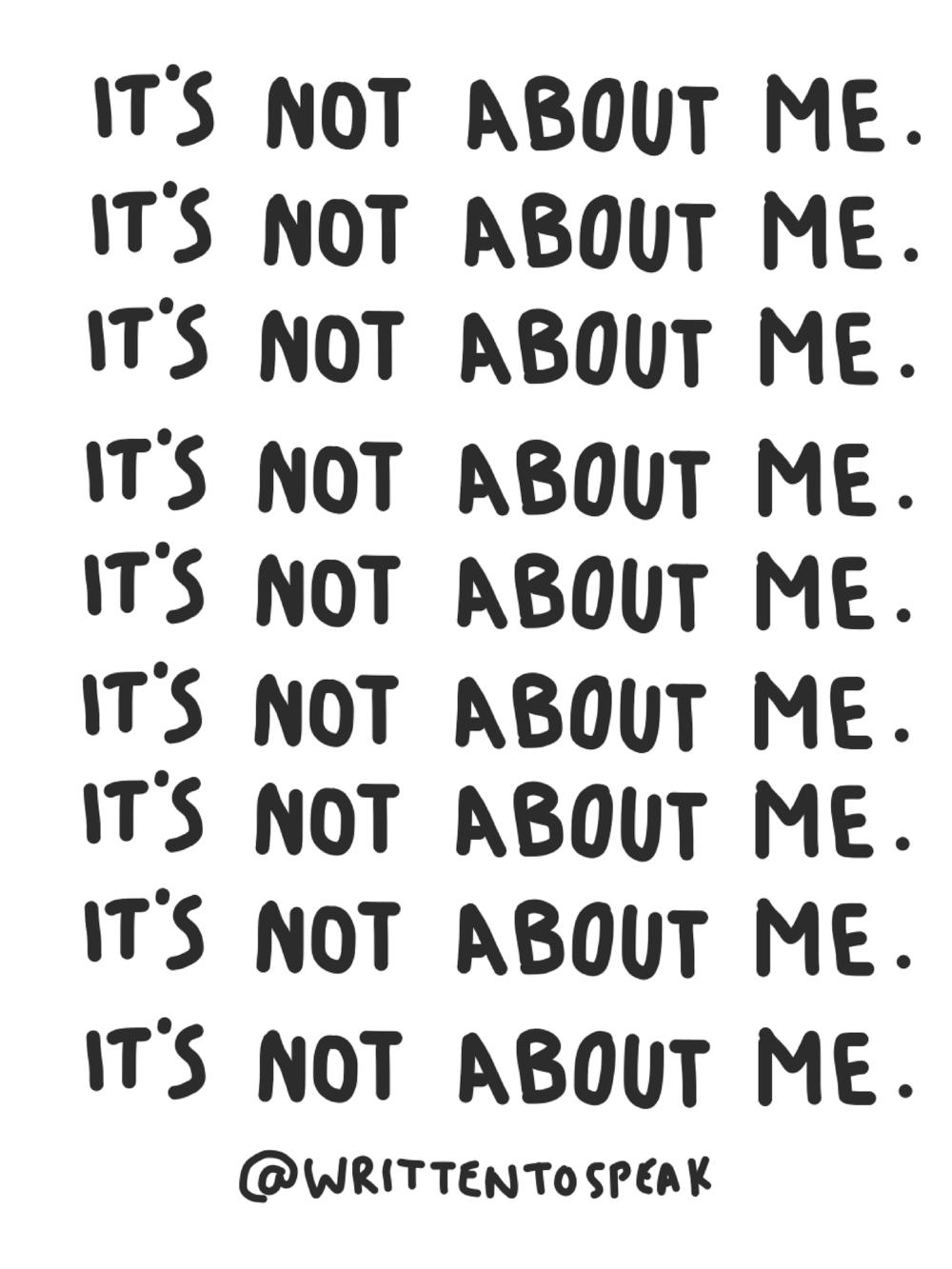 written to speak blog it's not about me