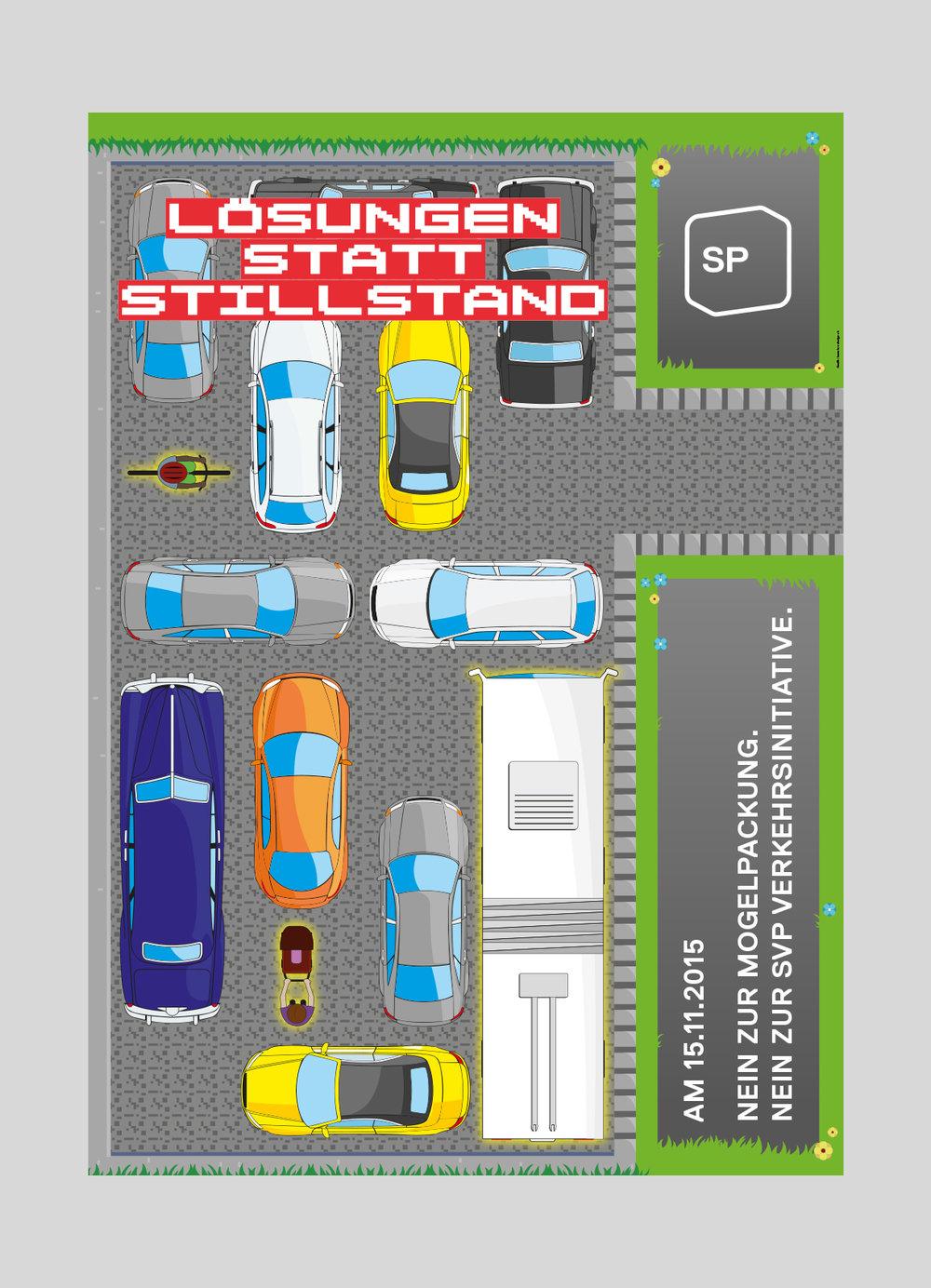 SP Stadt Luzern – SVP Verkehrsinitiative |2015   Abstimmungsplakat, gegen den Ausbau des Autoverkehrs auf Kosten der anderen Verkehrsteilnehmer.