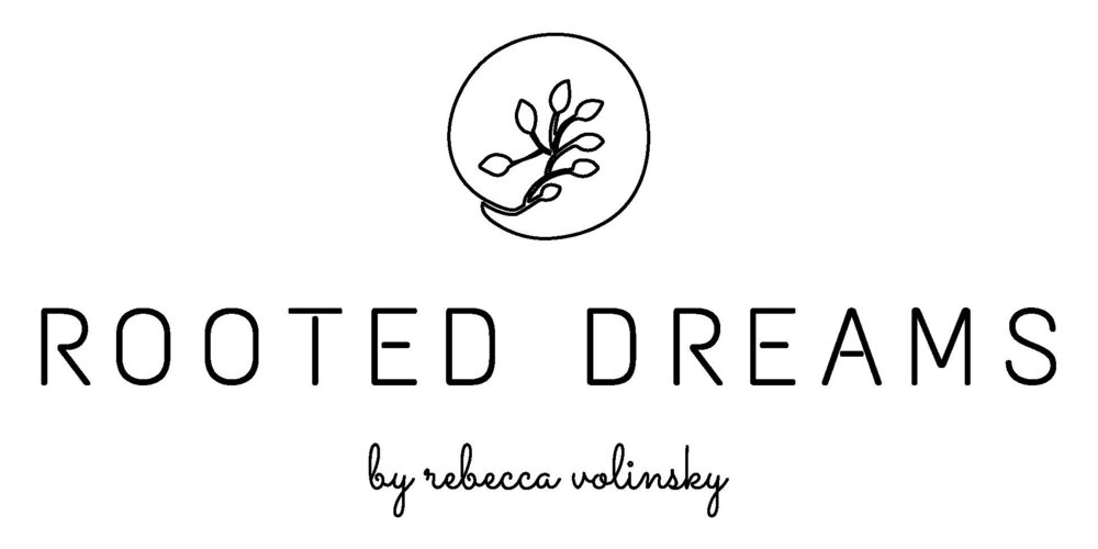 Rooted Dreams by Rebecca Volinsky