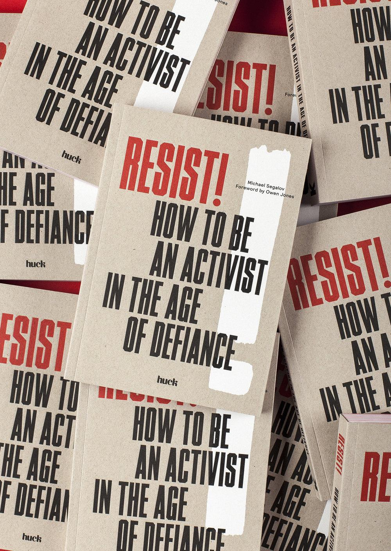 RESIST Huck Magazine.jpg