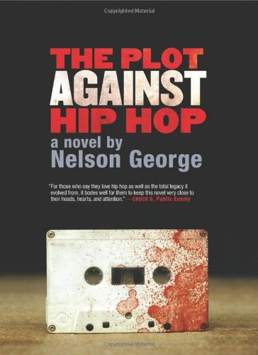 The Plot Against Hip Hop