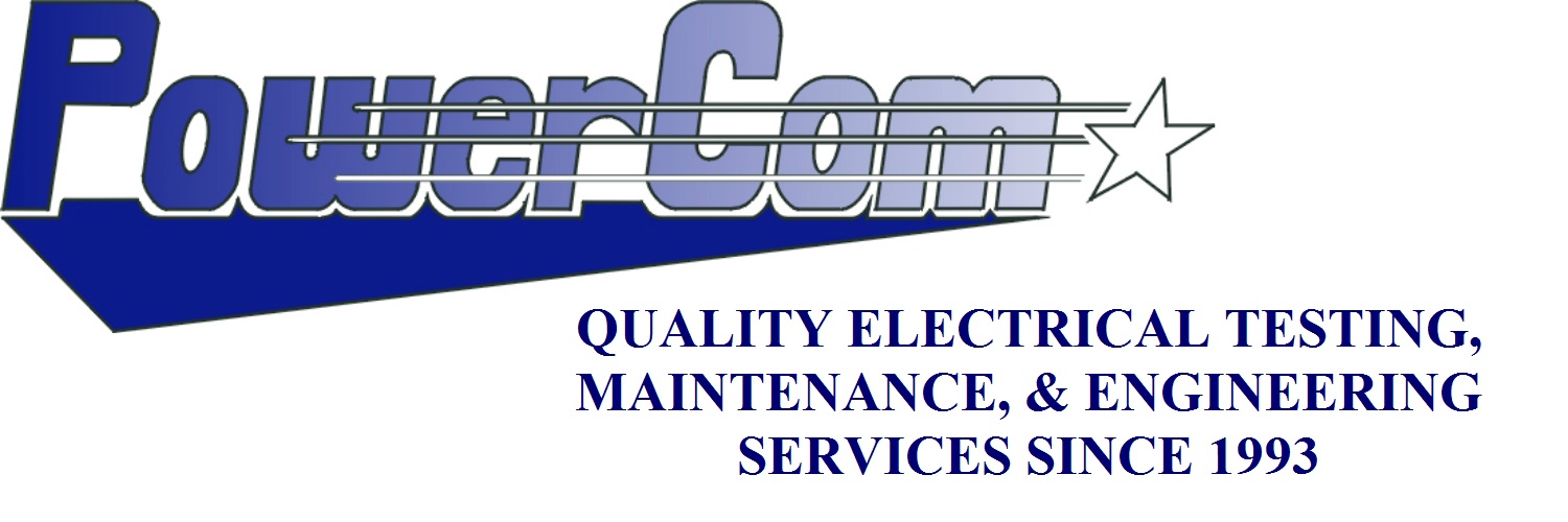 PowerCom - Electrical Testing, Maintenance, & Engineering Experts