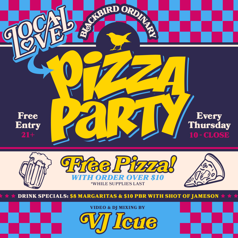 blackbird_local-love--pizzaparty.jpg