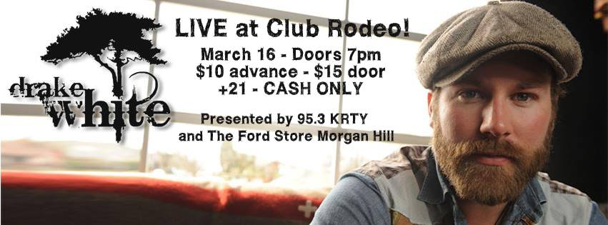 Drake White at Rodeo Club
