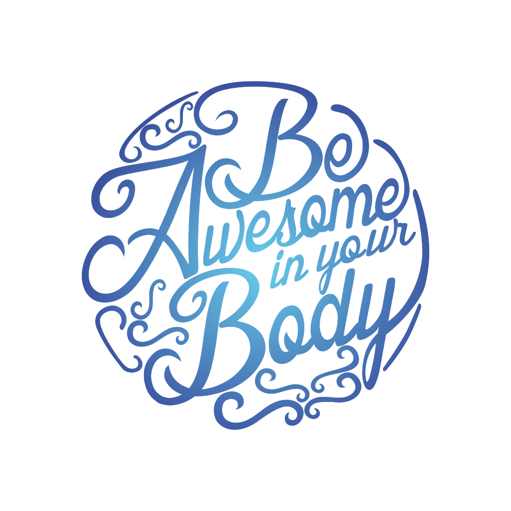 Be Awesome in your Body