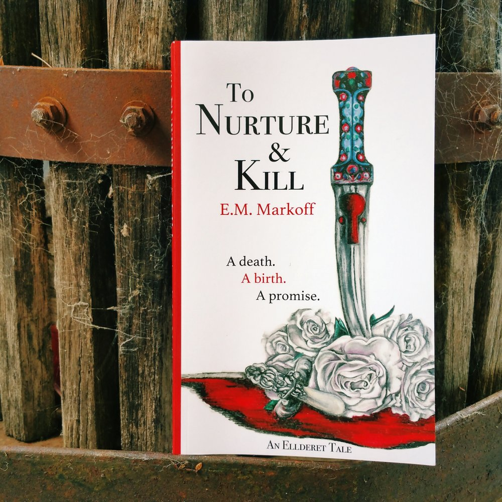 Ellderet Tales, #1 - To Nurture and Kill