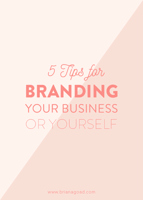 5 Tips for Branding Your Business