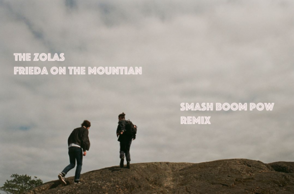 remix -  Frieda On the mountain  - the zolas