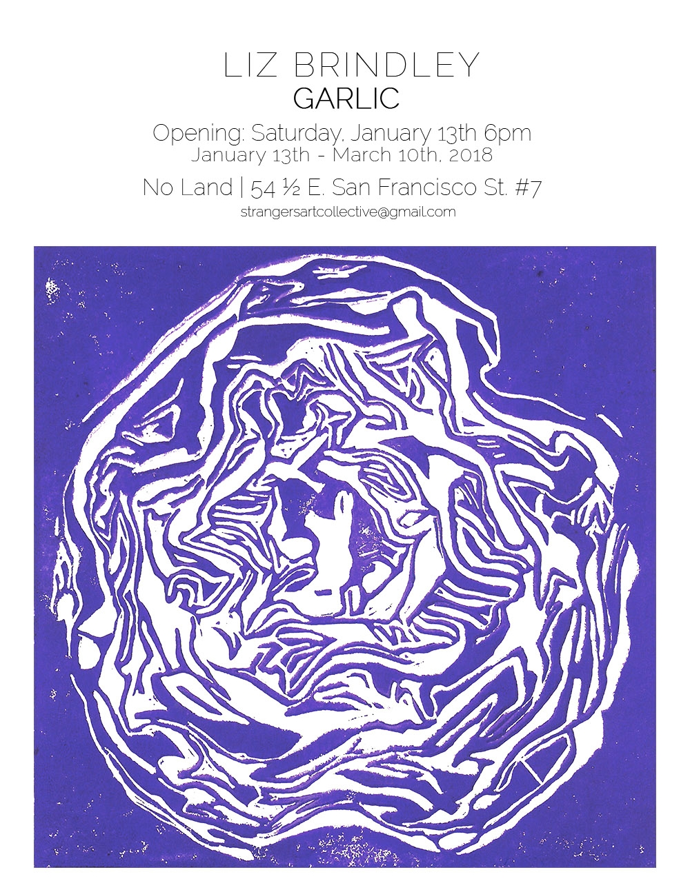 Liz Brindley-Garlic Residency Poster-No Land Gallery.jpg