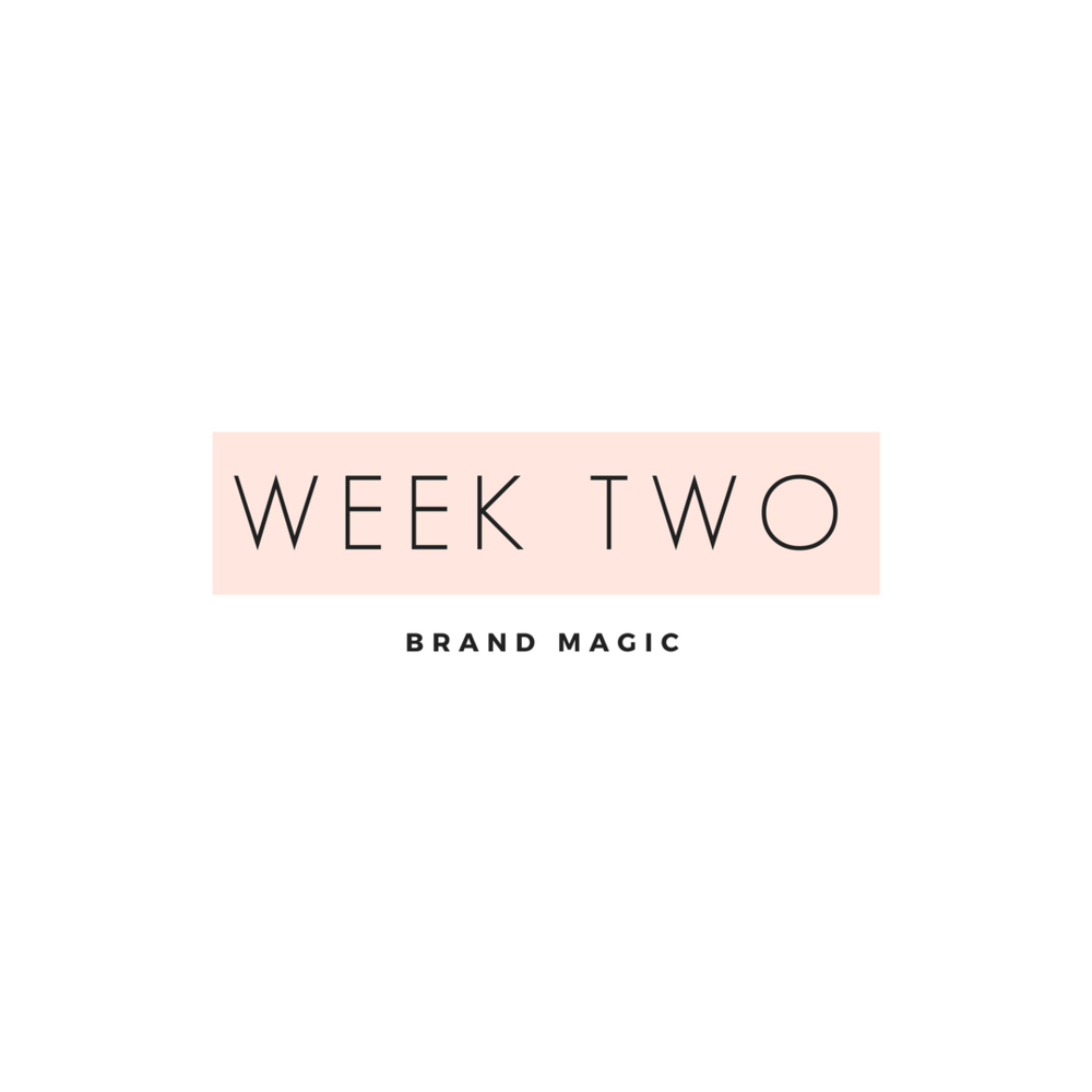 Brand magic Week two is all about bringing your brand to life, this is where the magic happens. We will dive deep and i'l give you all my tips + tricks. Get ready to build a beautiful brand without the designer cost.
