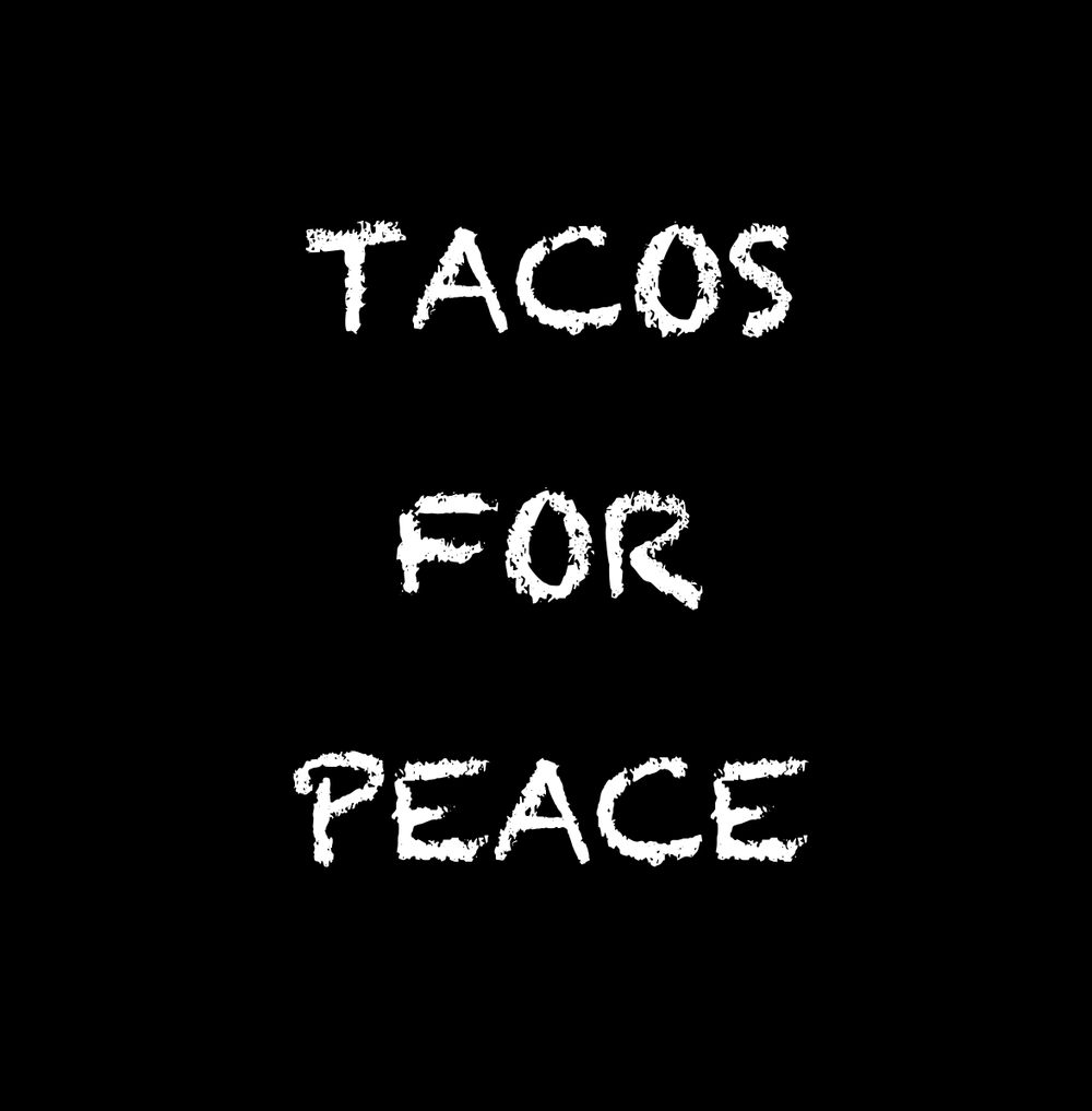 Tacos for Peace.png