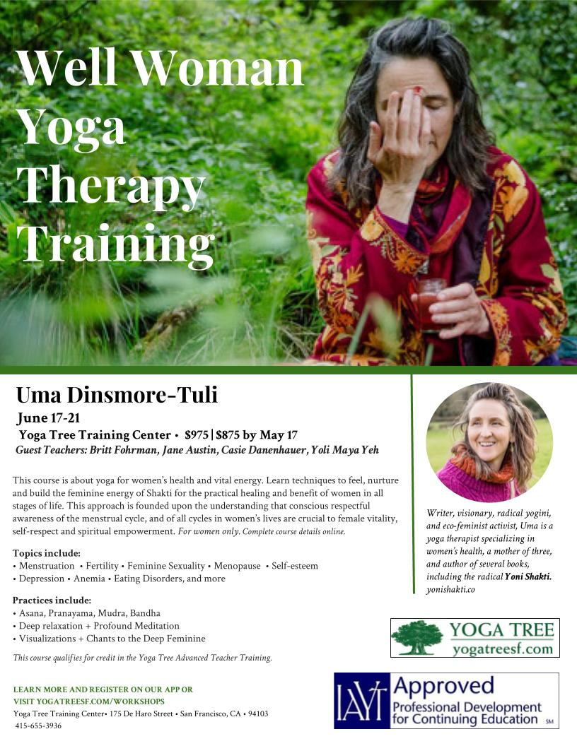 Well Woman Yoga Therapy Training With Uma Dinsmore Tuli Pelvic Floor Yoga Physical Therapy