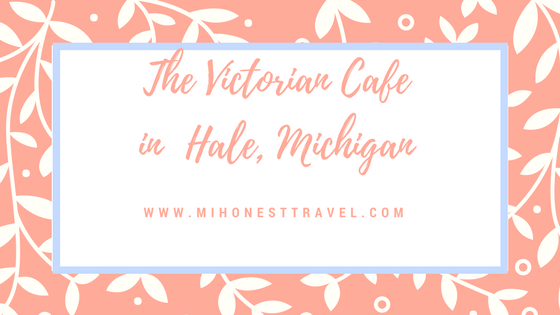 THe Victorian Cafe in Hale, Michigan