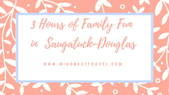 Three Hours of Family Fun in Saugatuck-Douglas