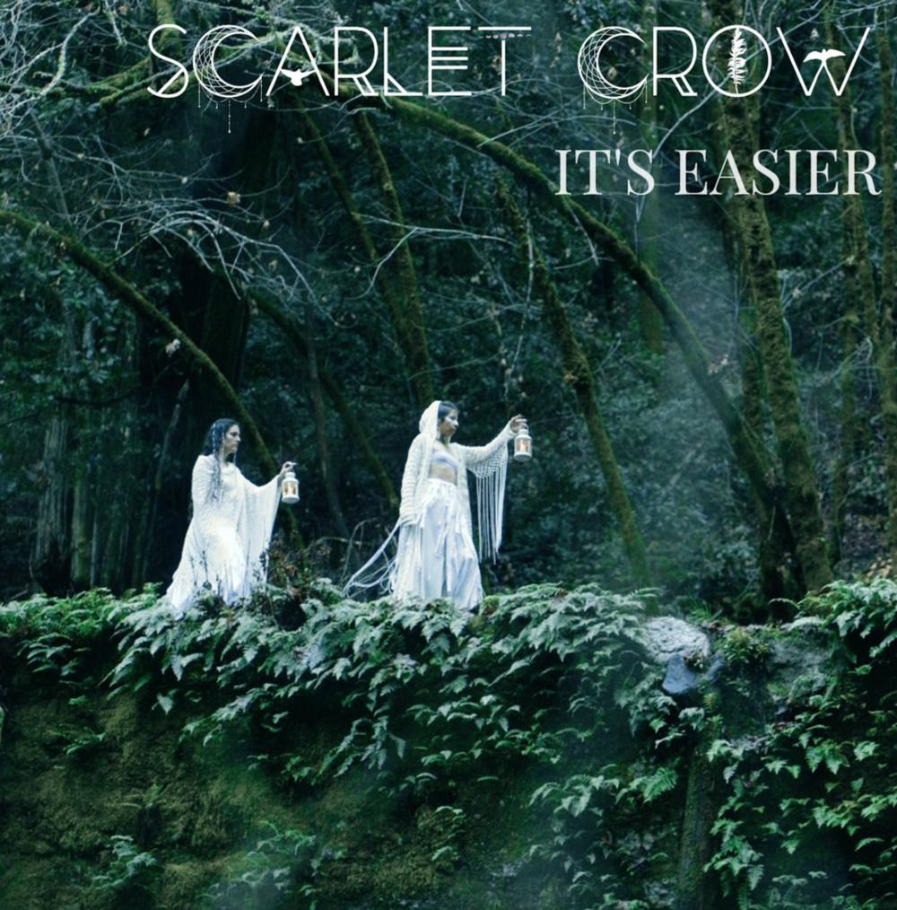 First single 'It's Easier' written by Carmen 'Mama' Crow of Scarlet Crow
