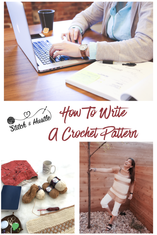 Write That Pattern! How To Write A Crochet Pattern