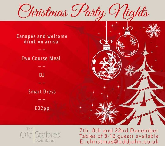Christmas Party Nights - Canapes and drinks on arrival, two courses, DJ.Bookings available for table of 8-12 guests.Enquiries: Christmas@oddjohn.co.uk Click here for menu & pre order form
