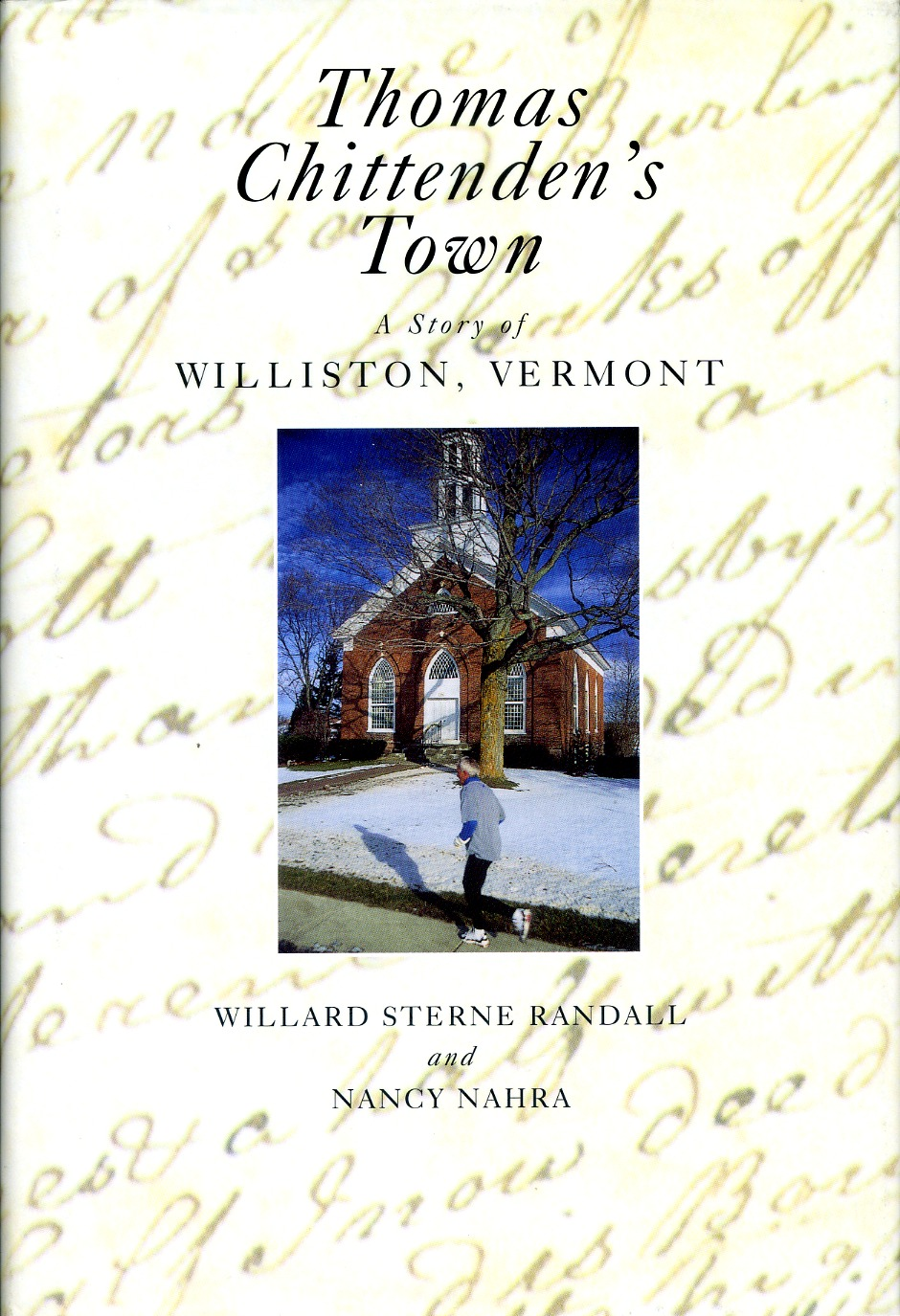 2 of 3 in set:  Williston Central School, Thomas Chittenden's Town, History of the Town of Williston- $25.00