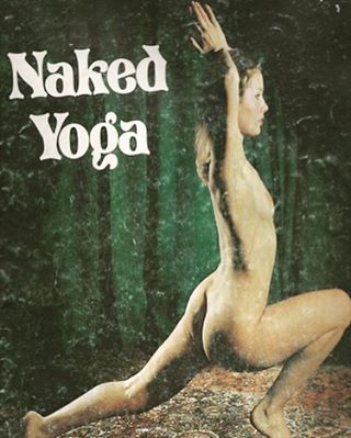 wonder what year this was taken and where it was published... #livenaked #nakedyoga