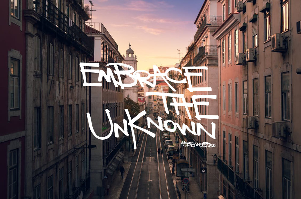 embrace the unknown.jpg