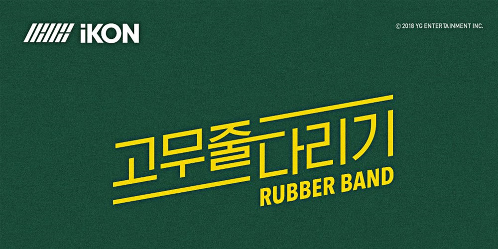 "iKON Drops Their New Single ""Rubber Band"" — The Kraze"