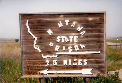 MONTANA_PRISON_SIGN CLOSEUP_JPEG.jpg