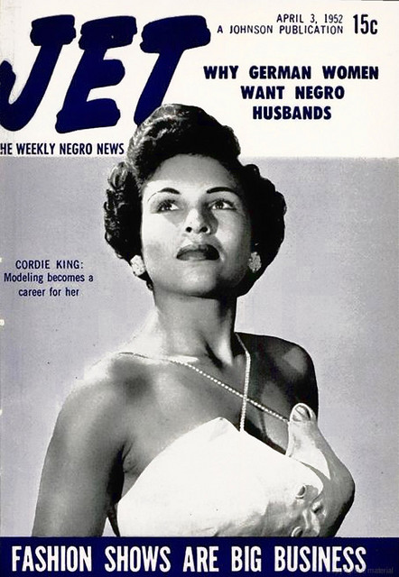 WHY GERMAN WOMEN WANT NEGRO HUSBANDS? JET 1952. Yes Cordie King is  gorgeous on the cover but that question hangin over her head. I can't believe there was an article on that … (awwww women's magazines)