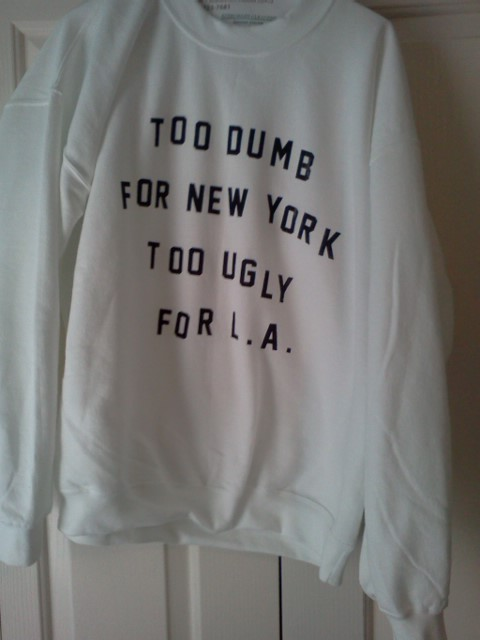 Cool Sweatshirt.