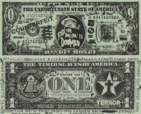 Slave to the dollar.