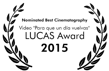 Nominated Best Cinematography para que un día vuelvas.png