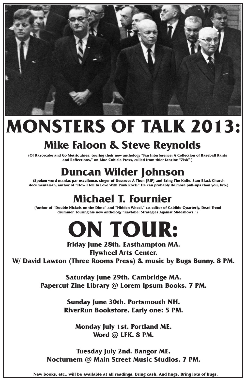 Monsters of Talk 2013 zine tour, with Mike Faloon & Steve Reynolds, and Duncan Wilder Johnson.
