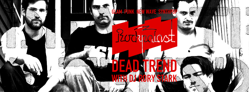 Dead Trend plays the third installment of Rockpalast, on Wednesday 10/31 @ O'Brien's in Allston.