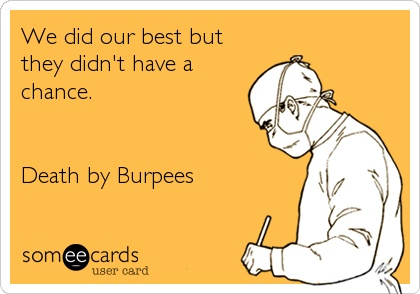 I hate burpees 2
